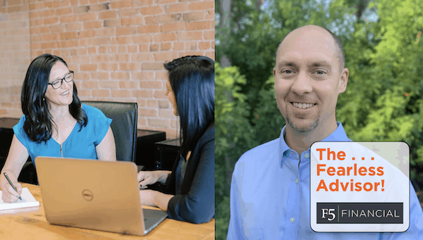 The Fearless Advisor! The Basics of Personal Financial Planning